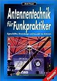 Antennentechnik für Funkpraktiker