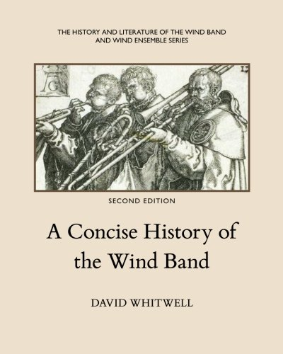 A Concise History of the Wind Band