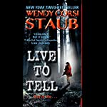 Live to Tell | Wendy Corsi Staub