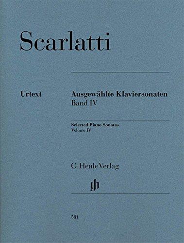 Scarlatti: Selected Piano Sonatas - Volume 4
