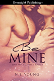 Be Mine (Love With a Price Book 3)