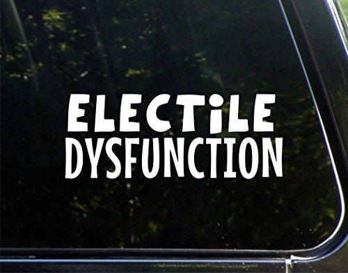 Electile Dysfunction - 8-3/4' x 3-3/4' - Vinyl Die Cut Decal/ Bumper Sticker For Windows, Cars, Trucks, Laptops, Etc.