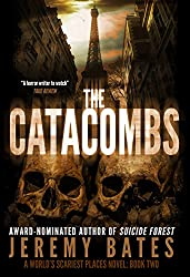 The Catacombs (A Suspense Horror Thriller & Mystery Novel) (World's Scariest Places Occult & Supernatural Crime Series Book 2) (English Edition)