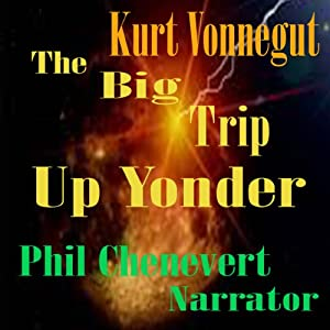 The Big Trip up Yonder Audiobook