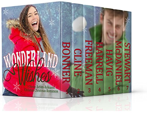 Wonderland Wishes: 7 Never-Before-Released Christian Christmas Romances cover