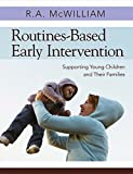 Routines-Based Early Intervention 1st Edition
