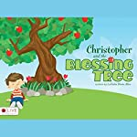 Christopher and the Blessing Tree | LaTasha Diane Allen