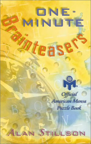One-Minute Brainteasers: Official American Mensa Puzzle Book