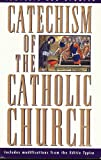 Catechism of the Catholic Church-Complete and Updated