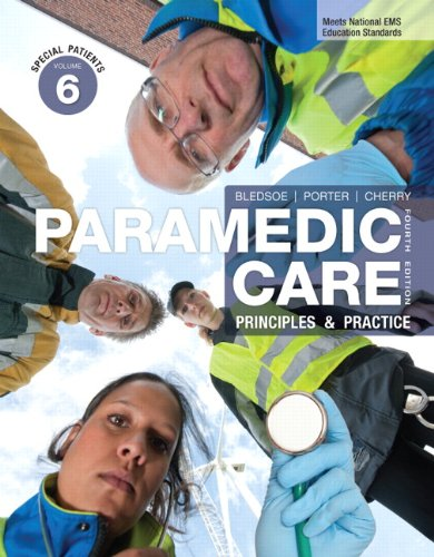Paramedic Care: Principles & Practice, Volume 6: Special Patients (4th Edition)