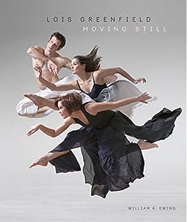 The art of movement ken browar deborah ory 9780316318587 amazon lois greenfield moving still fandeluxe Gallery