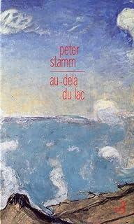 Au-delà du lac, Stamm, Peter