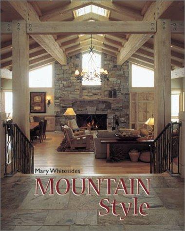 Mountain Style (Furnishings Mountain Rustic)