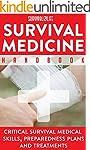 Survival Medicine Handbook: Critical...