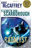 Catalyst, Anne McCaffrey and Elizabeth Ann Scarborough, 0345513762
