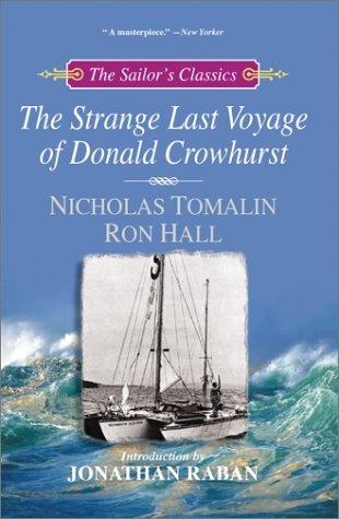 The Strange Last Voyage of Donald Crowhurst The sailors ...