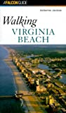 Walking Virginia Beach, Katherine Jackson, 1560447036