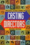 Backstage Guide to Casting Directors, Hettie L. Hurtes and Hettie Lynne Hurtes, 0823088065