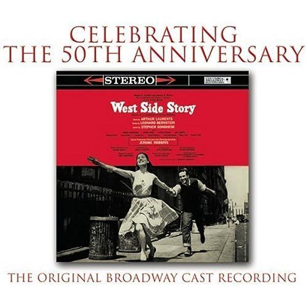Carol Lawrence Larry Kert Chita Rivera West Side Story 1957 Original Broadway Cast Music