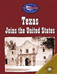 Texas Joins the United States (America's Westward Expansion)