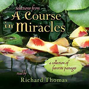 Selections from 'A Course in Miracles' Audiobook
