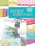 Serger Essentials: Master the Basics and Beyond!
