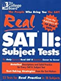 Real SAT II: Subject Tests: 2nd Edition