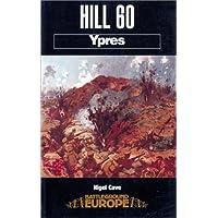Hill 60: Ypres (Battleground Europe)