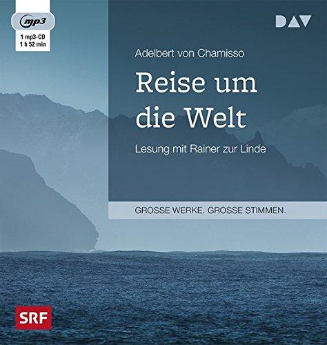 Reise um die Welt: Lesung mit Rainer zur Linde (1 mp3-CD)