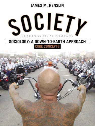 Society: Readings to Accompany Sociology: A Down-to-Earth Approach, Core Concepts