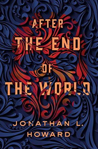 After the End of the World (Carter & Lovecraft Book 2)
