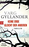 """""""Keine Erde gleicht der anderen - Thriller (Kriminaltechniker Ulf Holtz ermittelt 4) (German Edition)"""" av Varg Gyllander"""