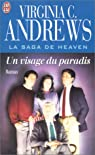 La Saga de Heaven, tome 4 : Un visage du paradis par Andrews