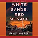 White Sands, Red Menace Audiobook by Ellen Klages Narrated by Julie Dretzin