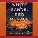 White Sands, Red Menace Audiobook by Ellen Klages Narrated by Julie Dretzin