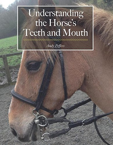(Understanding the Horse's Teeth and Mouth)