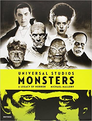 Read Universal Studios Monsters: A Legacy of Horror PDF, azw (Kindle), ePub