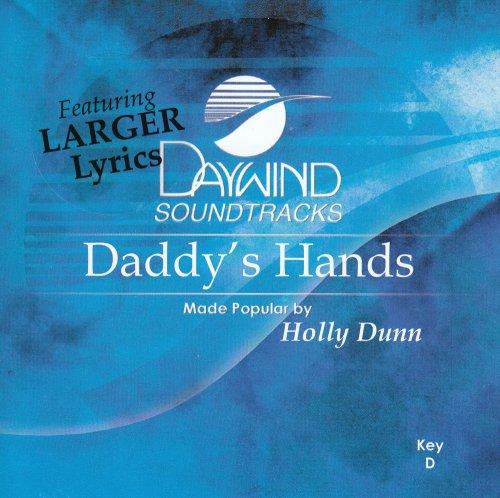 Daddy's Hands by Daywind