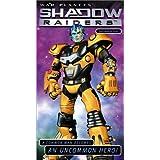 Shadowraiders: Uncommon Heroes