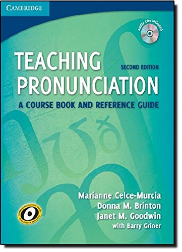Teaching Pronunciation: A Course Book and Reference Guide [With 2 CDs]