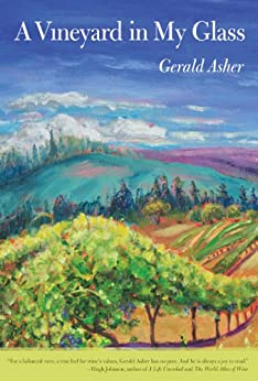 A Vineyard in My Glass by [Asher, Gerald]