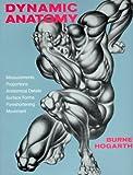 Dynamic Anatomy, Burne Hogarth, 0823015513