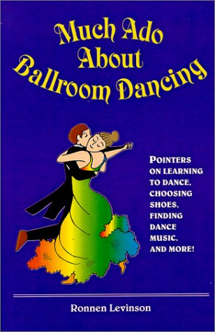 Much Ado About Ballroom Dancing