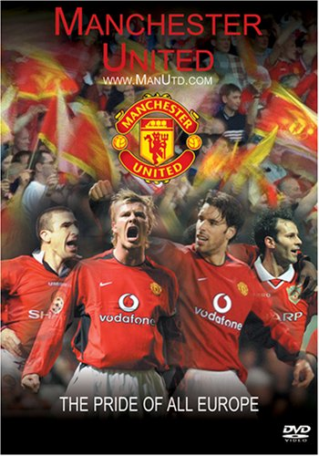 Manchester United: The Pride of All Europe / DVD