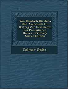 (German Edition): Colmar Goltz: 9781293004227: Amazon.com: Books
