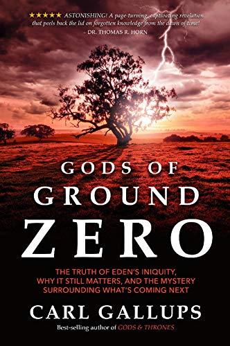 Gods of Ground Zero by [Gallups, Carl]