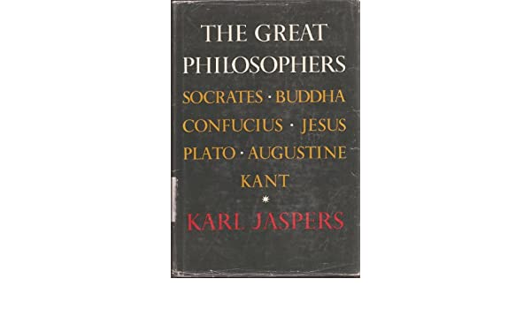 The great philosophers volume 1 the foundations karl jaspers the great philosophers volume 1 the foundations karl jaspers amazon books fandeluxe Images