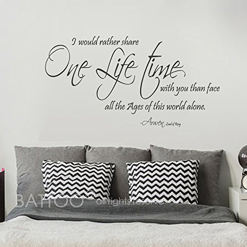 (BATTOO Lord of the Rings One Life time Arwen Wall Quote - Romantic Wall Decal Vinyl Art Stickers for Newlyweds Anniversaries Couples(Black, 22