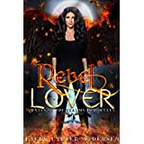 Rebel Lover: A WhyChoose Angel Romance (Mates of the Realms: Immortals Book 1)