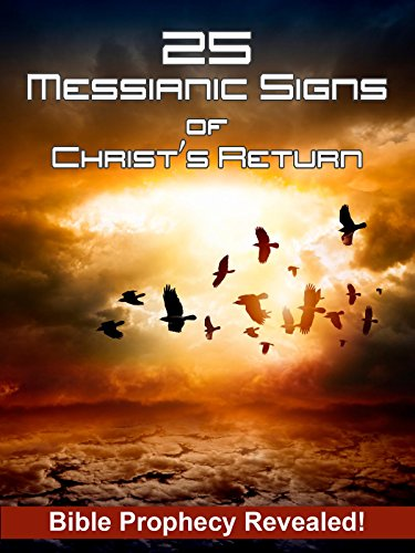 25 Messianic Signs (List Of The Prophets Of The Old Testament)